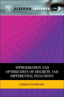 Approximation and Optimization of Discrete and Differential Inclusions   2011 9780123884282 Front Cover