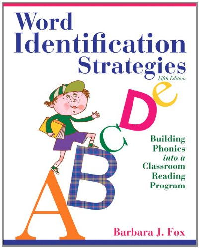 Word Identification Strategies Building Phonics into a Classroom Reading Program 5th 2012 edition cover