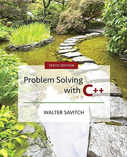 Problem Solving With C++:   2017 9780134448282 Front Cover