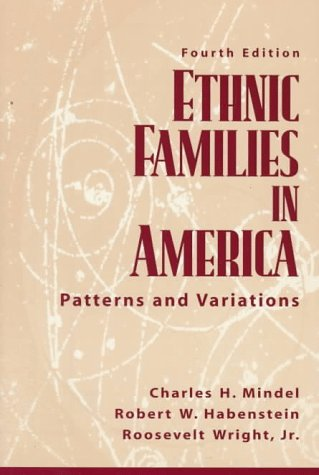 Ethnic Families in America Patterns and Variations 4th 1998 edition cover