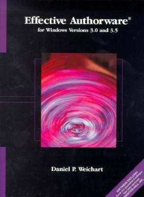 Effective Authorware for Windows Versions 3. 0 And 3. 5   1999 9780137434282 Front Cover