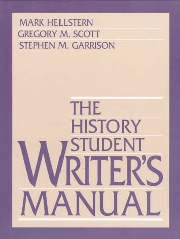History Student Writers' Manual   1998 (Student Manual, Study Guide, etc.) 9780138747282 Front Cover