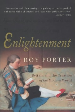 Enlightenment: Britain and the Creation of the Modern World N/A edition cover
