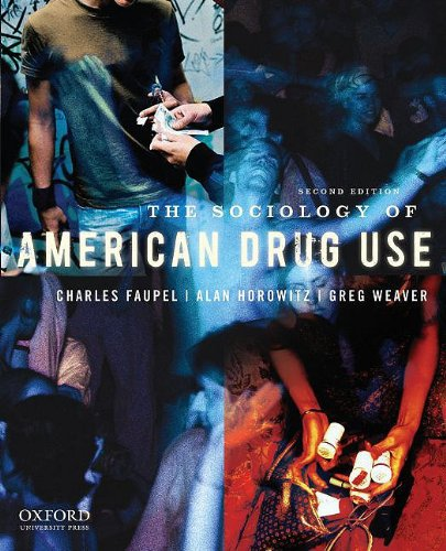Sociology of American Drug Use  2nd 2010 edition cover