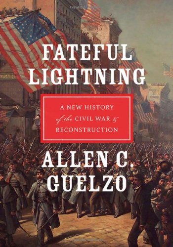 Fateful Lightning A New History of the Civil War and Reconstruction  2012 edition cover