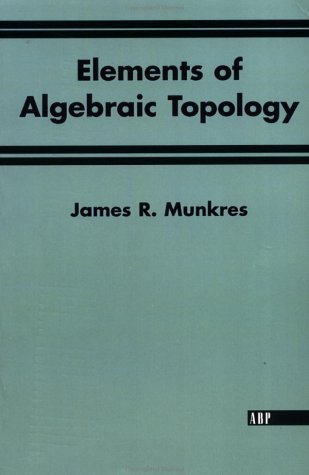 Elements of Algebraic Topology   1984 edition cover