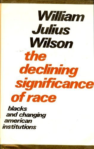 Declining Significance of Race   1978 edition cover