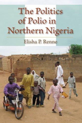 Politics of Polio in Northern Nigeria   2010 edition cover