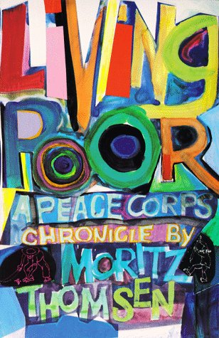 Living Poor A Peace Corps Chronicle Reprint edition cover