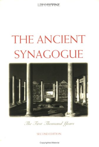 Ancient Synagogue The First Thousand Years 2nd 2005 9780300106282 Front Cover