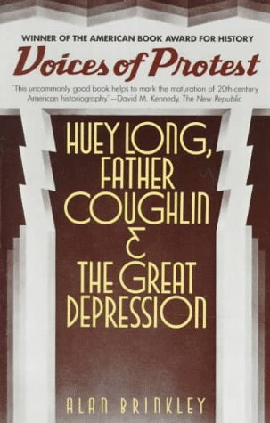 Voices of Protest Huey Long, Father Coughlin, and the Great Depression N/A edition cover
