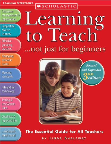 Learning to Teach ... Not Just for Beginners The Essential Guide for All Teachers 3rd 2005 (Revised) edition cover