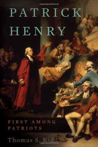 Patrick Henry First among Patriots  2011 edition cover