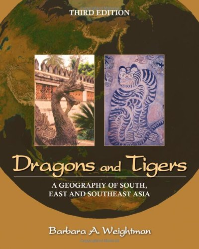 Dragons and Tigers A Geography of South, East, and Southeast Asia 3rd 2011 edition cover