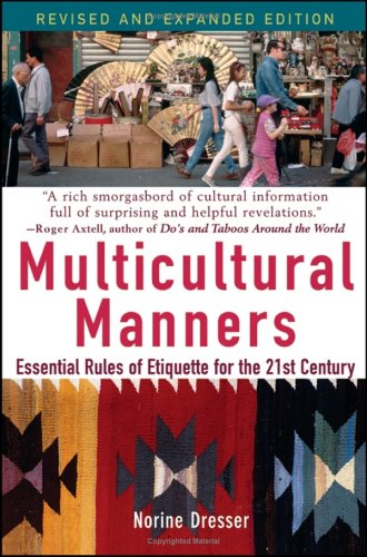 Multicultural Manners Essential Rules of Etiquette for the 21st Century  2005 (Revised) edition cover