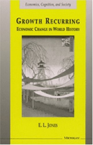 Growth Recurring Economic Change in World History 2nd 2000 9780472067282 Front Cover