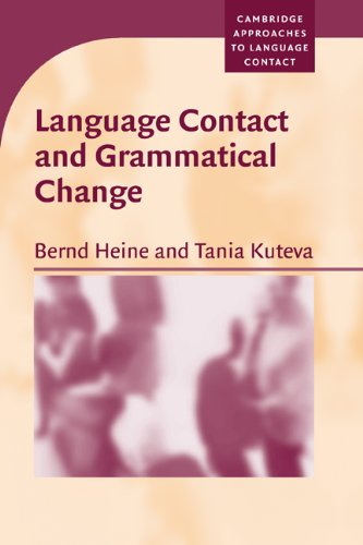 Language Contact and Grammatical Change   2005 9780521608282 Front Cover