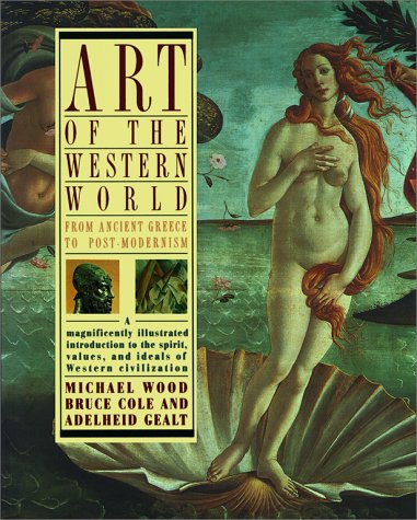 Art of the Western World From Ancient Greece to Post-Modernism  1991 9780671747282 Front Cover