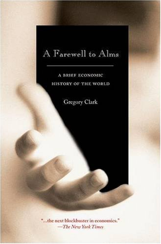 Farewell to Alms A Brief Economic History of the World  2007 edition cover
