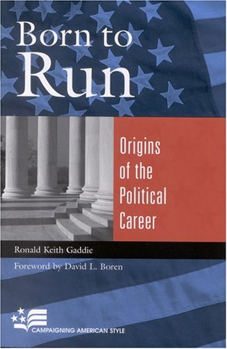 Born to Run Origins of the Political Career  2003 edition cover