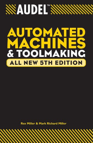 Audel Automated Machines and Toolmaking  5th 2004 (Revised) edition cover