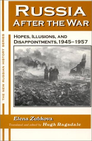 Russia after the War Hopes, Illusions and Disappointments, 1945-1957  1999 edition cover