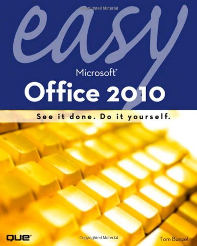 Easy Microsoft Office 2010   2010 9780789743282 Front Cover