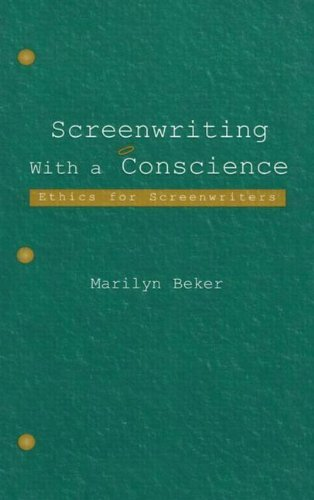 Screenwriting with a Conscience Ethics for Screenwriters  2004 edition cover