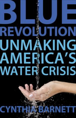 Blue Revolution Unmaking America's Water Crisis  2012 edition cover