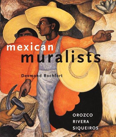 Mexican Muralists Orozco, Rivera, Siqueiros  1998 edition cover