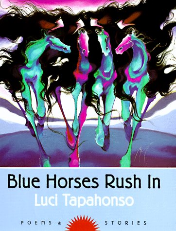 Blue Horses Rush In  N/A edition cover