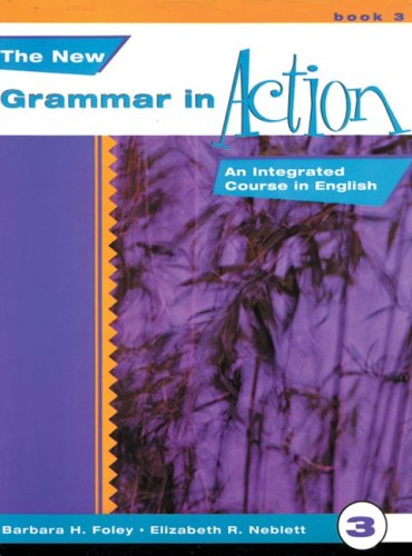 New Grammar in Action An Integrated Course in English  1998 9780838467282 Front Cover