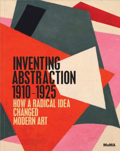 Inventing Abstraction, 1910-1925   2012 edition cover