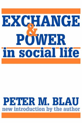 Exchange and Power in Social Life  N/A edition cover