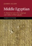 Middle Egyptian An Introduction to the Language and Culture of Hieroglyphs 3rd 2014 9781107663282 Front Cover