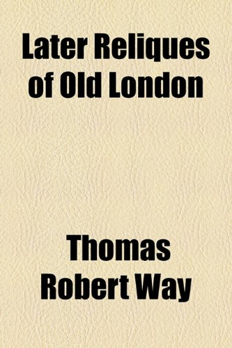 Later Reliques of Old London  2010 edition cover