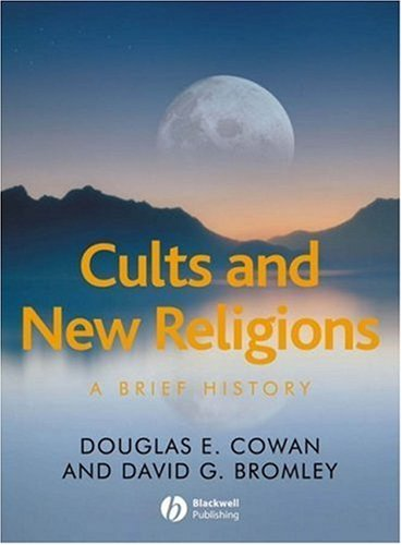Cults and New Religions A Brief History  2007 edition cover