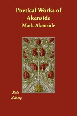 Poetical Works of Akenside N/A 9781406809282 Front Cover