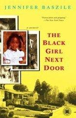 Black Girl Next Door A Memoir  2009 edition cover