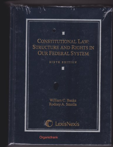 Constitutional Law Structure and Rights in Our Federal System 6th 2010 edition cover