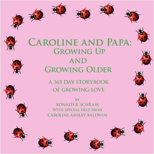 Caroline and Papa: Growing Up and Growing Older  2008 edition cover