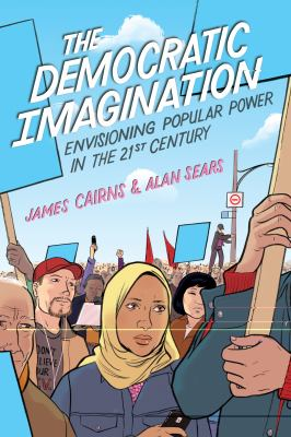 Democratic Imagination Envisioning Popular Power in the Twenty-First Century  2012 edition cover