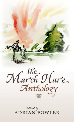 March Hare Anthology   2005 9781550812282 Front Cover