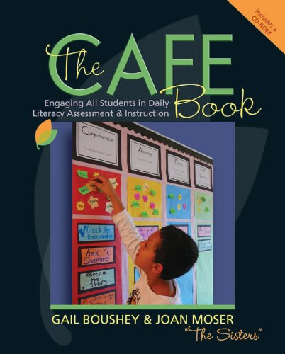 CAFE Book Engaging All Students in Daily Literacy Assessment and Instruction  2009 edition cover