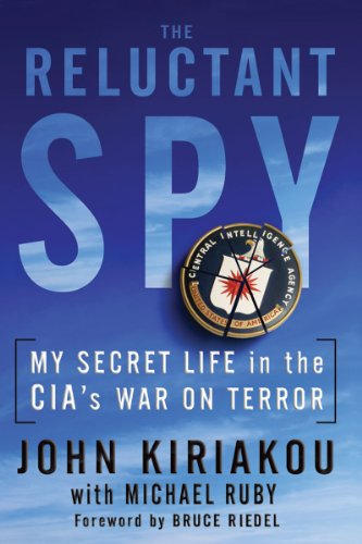 Reluctant Spy My Secret Life in the CIA's War on Terror N/A edition cover