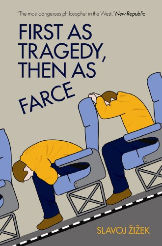 First as Tragedy, Then as Farce   2009 9781844674282 Front Cover
