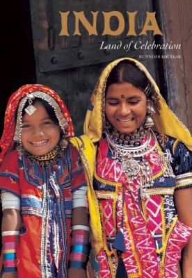 India Land of Celebration  2005 9781932771282 Front Cover