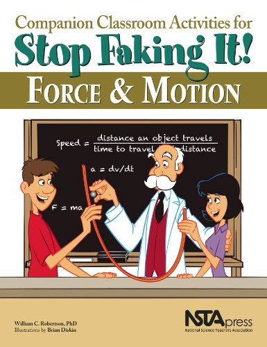 Companion Classroom Activities for Force and Motion Stop Faking It!  2011 edition cover