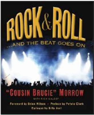 Rock and Roll ...And the Beat Goes On  2011 9781936140282 Front Cover