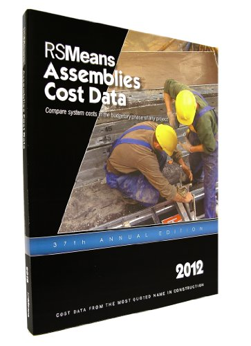 RSMeans Assemblies Cost Data 2012:  2011 9781936335282 Front Cover